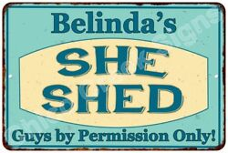 Belinda's SHE SHED Vintage Look Sign 8x12 Chic Woman Metal Wall Décor 8128073