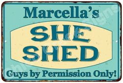 Marcella's SHE SHED Vintage Look Sign 8x12 Chic Woman Metal Wall Décor 8128179