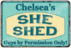 Chelsea's SHE SHED Vintage Look Sign 8x12 Chic Woman Metal Wall Décor 8128175