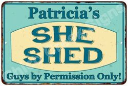 Patricia's SHE SHED Vintage Look Sign 8x12 Chic Woman Metal Wall Décor 8127770