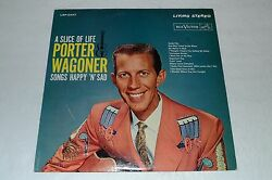 Porter Wagoner~A Slice of Life~Songs Happy 'n' Sad~RCA Victor LSP-2447~FAST SHIP