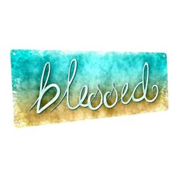 Blessed Metal Sign; Wall Decor for Home and Office $36.99