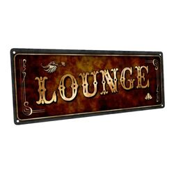 Lounge Metal Sign; Wall Decor for Home and Office $36.99