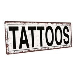 Tattoos Metal Sign; Wall Decor for Home and Office $24.99
