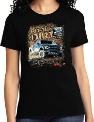 Ladies Ford F 150 T shirt Hit The Dirt $17.99
