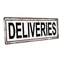Deliveries Metal Sign; Wall Decor for Home and Office $19.99