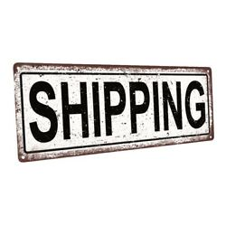 Shipping Metal Sign; Wall Decor for Home and Office $44.99