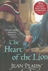 The Heart of the Lion (Plantagenet Saga) by Jean Plaidy 9780099493280