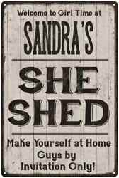 SANDRA'S She Shed signPersonalized Lady Cave Gift Metal Sign 108120082019