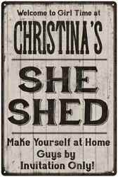 CHRISTINA'S She Shed signPersonalized Lady Cave Gift Metal Sign 108120082073