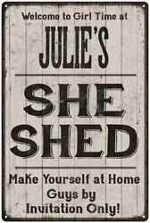 JULIE'S She Shed signPersonalized Lady Cave Gift Metal Sign 108120082055