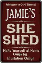 JAMIE'S She Shed Red Sign Personalized Lady Cave Metal Sign 108120088149