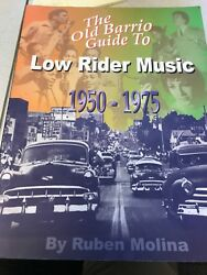 Old Barrio Guide To Low Rider Music 1950 1975 Ruben Molina Book ISBN 0972336907