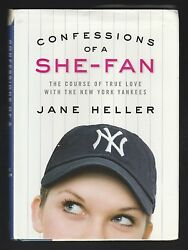 Confessions of a She-Fan : True Love New York Yankees by Jane Heller Signed 1st