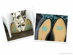 I Do Me Too Wedding Shoes decal sticker for your special Wedding Day (4 pc set)