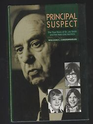Principal Suspect : Story of Dr Jay Smith Murders by William Costopoulos Signed