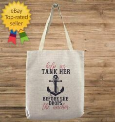 Custom Bachelorette Help Us Tank Her Before She Drops The Anchor Tote Bag