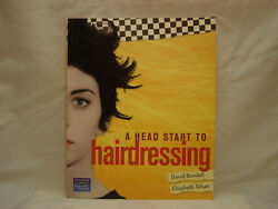 A Head Start to Hairdressing with CD by David Bendell & Elizabeth Tehan PB