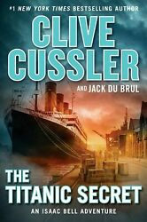 The Titanic Secret Bell Adventure by Clive Cussler Hardcover