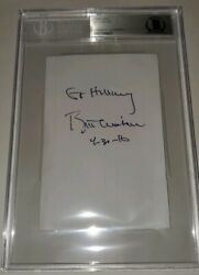 BILL CLINTON SIGNED DATED & INSCRIBED