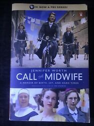 Call the Midwife : A Memoir of Birth Joy and Hard Times by Jennifer Worth...