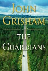 The Guardians: A Novel Hardcover by John Grisham (Hardcover 2019)