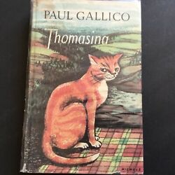 Vintage Book Thomasina by Paul Gallico Hardcover Copyright 1957