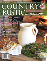 Country Rustic Magazine HOLIDAY 2019 Issue Country Primitives amp; Farmhouse Style $9.95