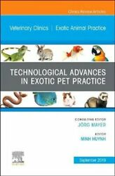 Technological Advances in Exotic Pet Practice An Issue of Vete... 9780323682183