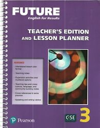 FUTURE English for Results Level 3 TEACHER'S EDITION AND LESSON PLANNER