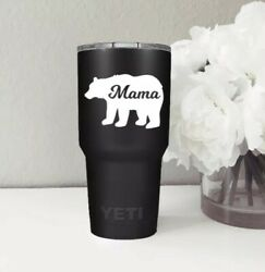 Mama Bear Vinyl Decal Sticker   For Hydro Flask Yeti Tumbler Laptop Tablet