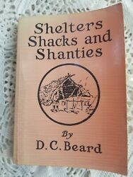 Vintage Loompanics prepper Shelters Shacks and Shanties by Daniel Carter Beard $27.00