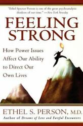 Feeling Strong : How Power Issues Affect Our Ability to Direct Our Own Lives by $3.99