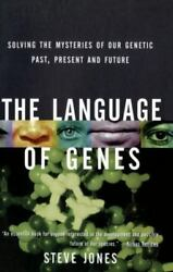 The Language of Genes: Solving the Mysteries of Our Genetic Past Present and Fu $4.74