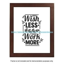 bed wall poster wish less work more positivity motivational 8x10quot; print $5.95