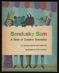 1965 Vtg Gould Sandusky Sam Book of Creative Dramatics Childrens Performing Arts $30.00