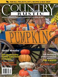 Country Rustic Magazine FALL 2020 Issue Country Primitives amp; Farmhouse Style $9.95