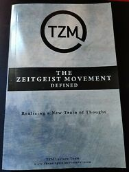 The Zeitgeist Movement Defined: Realizing a New Train of... by Team Tzm Lecture $10.00