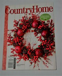 December Holiday 2012 COUNTRY HOME Magazine Love amp; Joy COLLECTOR#x27;S ISSUE $6.99