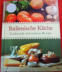 Italienienische Kueche Italian Kitchen Cookbook Focaccia Tacchino And More NEW $19.90