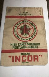 """VINTAGE LONE STAR HIGH EARLY CEMENT BAG SACK """"INCOR"""" $100.00"""