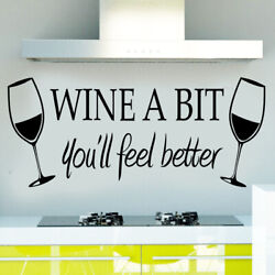 Wine a bit deel better Bedroom Wall Sticker For Home Decoration Wall Decal black $3.99