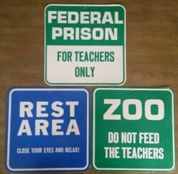 LOT OF 3 VINTAGE NOVELTY TEACHER FACULTY ROOM HILARIOUS SIGNS EDUCATOR HUMOR $10.00