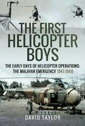 The First Helicopter Boys The Early Days of Helicopter Operatio... 9781526754134 $33.85
