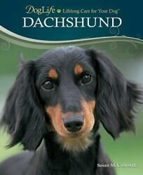 DogLife: Lifelong Care for Your Dog tm Ser.: Dachshund by Susan McCullough 20… $4.00