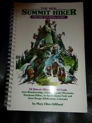 The New Summit Hiker and Ski Touring Guide Colorado Snowshoe Hiking Cross Ski $6.99