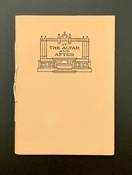 """Antique """"AT THE ALTAR AND AFTER"""" Marriage Advice Book – 1911 $13.00"""