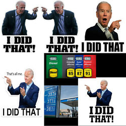 30 50 100 Joe Biden I DID THAT THAT#x27;S ALL ME Sticker Humor Funny Stickers Decal $7.99