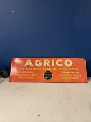 """AGRICO THE NATION'S LEADING FERTILIZER 24 1 4"""" x 8"""" SHANK SIGN $189.00"""