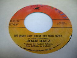 Rock  45 JOAN BAEZ The Night They Drove Old Dixie Down  When Time IS Stolen